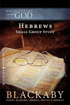Image for Hebrews: Small Group Study (Encounters With God)