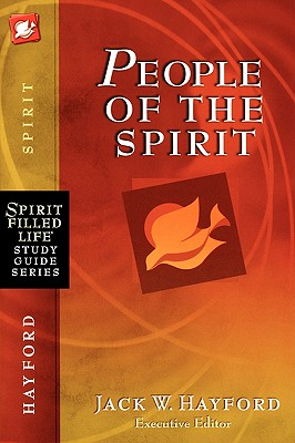 Image for People of the Spirit (Spirit-Filled Life Study Guide Series)