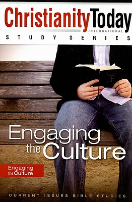 Engaging the Culture (Christianity Today Study Series)