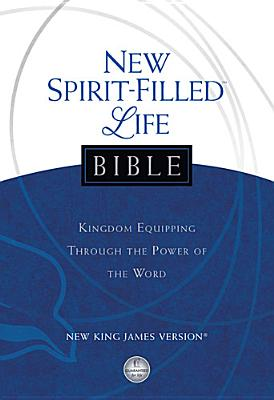 """Image for """"''NKJV, New Spirit-Filled Life Bible, Hardcover: Kingdom Equipping Through the Power of the Word''"""""""