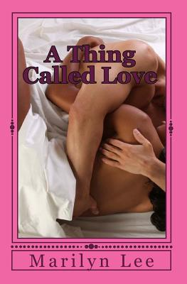 "Image for ""Thing Called Love, A"""