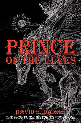 Image for Prince of the Elves: The Frontmire Histories - Book I