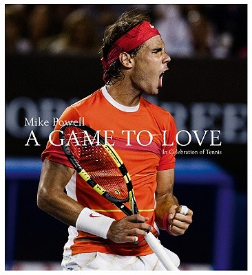 Image for A Game to Love: In Celebration of Tennis