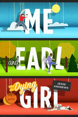 Image for Me and Earl and the Dying Girl