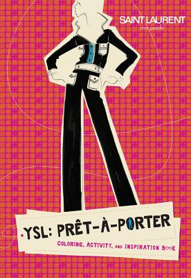 Image for YSL: Prêt-à-Porter: Coloring, Activity, and Inspiration Book