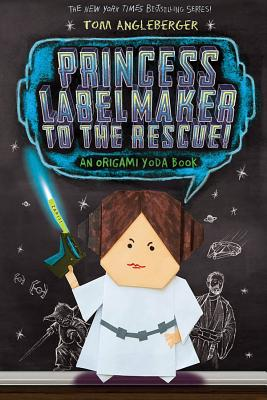 Image for Princess Labelmaker to the Rescue! (Signed) (Origami Yoda 5)
