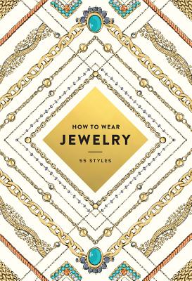 Image for How to Wear Jewelry