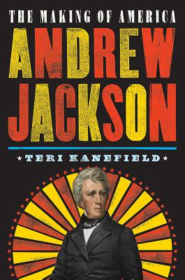 Image for Andrew Jackson: The Making of America #2