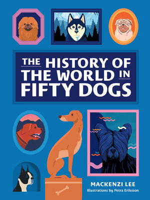 Image for The History of the World in Fifty Dogs