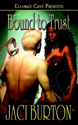 BOUND TO TRUST, BURTON, JACI