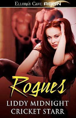 Rogues, Liddy Midnight, Cricket Starr