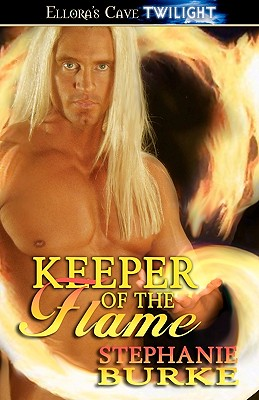 "Testrios: Keeper of the Flame, ""Burke, Stephanie"""
