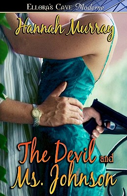 Image for The Devil & Ms. Johnson (Ellora's Cave Presents)