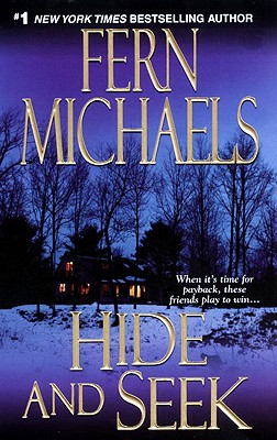 """Hide and Seek (The Sisterhood: Rules of the Game, Book 1)"", ""Michaels, Fern"""