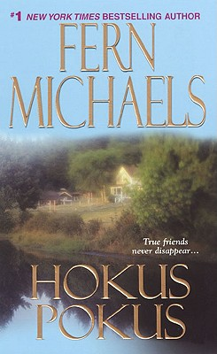 Hokus Pokus (Sisterhood), FERN MICHAELS