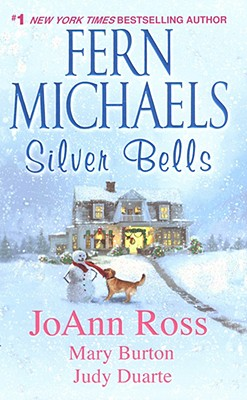 Silver Bells, Fern Michaels, JoAnn Ross, Mary Burton, Judy Duarte