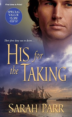 His For The Taking, Sarah Parr