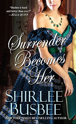 Surrender Becomes Her, Shirlee Busbee