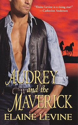 Audrey and the Maverick, Elaine Levine