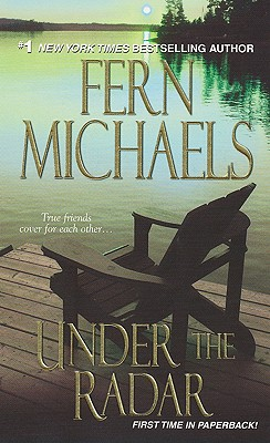 Under the Radar (Sisterhood Series, No. 13), Michaels, Fern