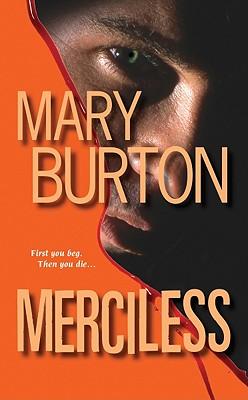 Merciless, Mary Burton