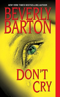 "Don't Cry, ""Barton, Beverly"""