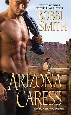 Arizona Caress (Zebra Historical Romance), Bobbi Smith