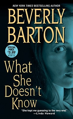 What She Doesn't Know, Beverly Barton