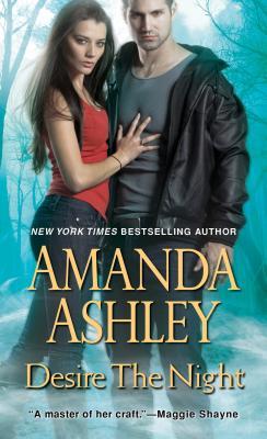 Desire the Night, Amanda Ashley