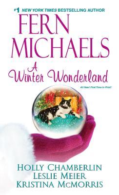 A Winter Wonderland, Fern Michaels, Leslie Meier, Holly Chamberlin, Kristina McMorris