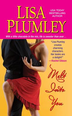 Melt Into You, Lisa Plumley