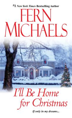 I'll Be Home For Christmas, Fern Michaels