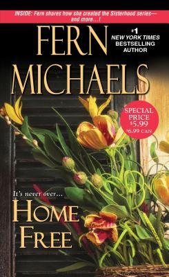 "Home Free (The Sisterhood), ""Michaels, Fern"""