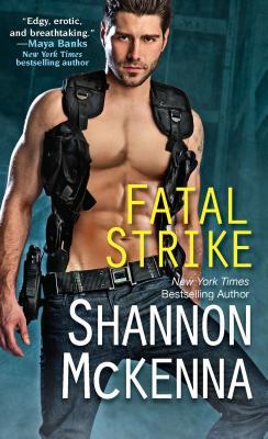 Fatal Strike, Shannon McKenna