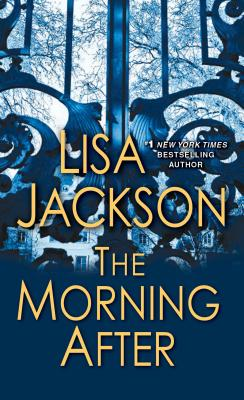 The Morning After  (Bk 2 Savannah Series), Lisa Jackson