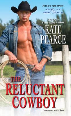 The Reluctant Cowboy (Morgan Ranch), Pearce Kate
