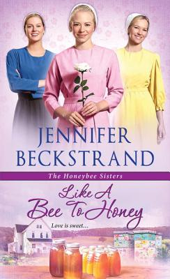 Image for Like a Bee to Honey (The Honeybee Sisters)