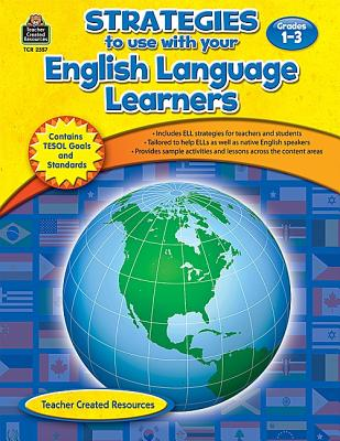 Image for Strategies to use with your English Language Learners Gr 1-3: Grades 1-3