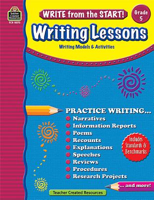 Image for Write from the Start! Writing Lessons Grd 5