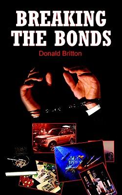 Breaking the Bonds, Britton, Donald