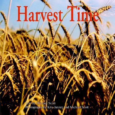 Harvest Time, Scott, Michael