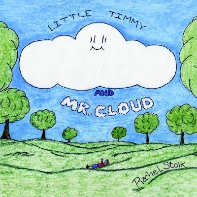 Little Timmy and Mr. Cloud, Stolk, Rachel