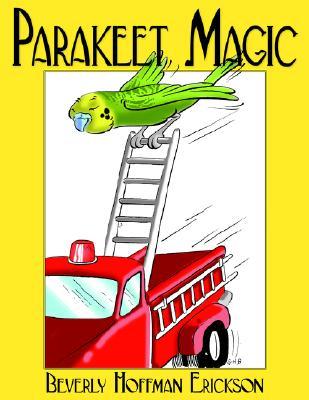 Parakeet Magic, Erickson, Beverly