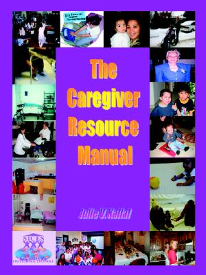 The Caregiver Resource Manual (Paperback), Kallal, Julie V.