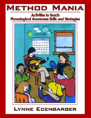 Image for Method Mania: Activities to Teach Phonological Awareness Skills and Strategies