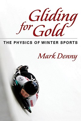 Image for Gliding for Gold: The Physics of Winter Sports