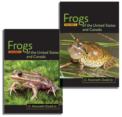 Frogs of the United States and Canada, Dodd, C. K., Jr