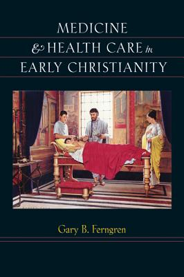 Image for Medicine and Health Care in Early Christianity