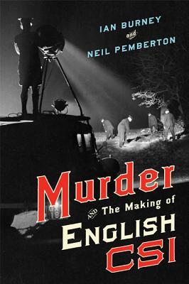 Image for Murder and the Making of English CSI