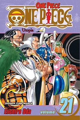 One Piece, Vol. 21: Utopia, Oda, Eiichiro